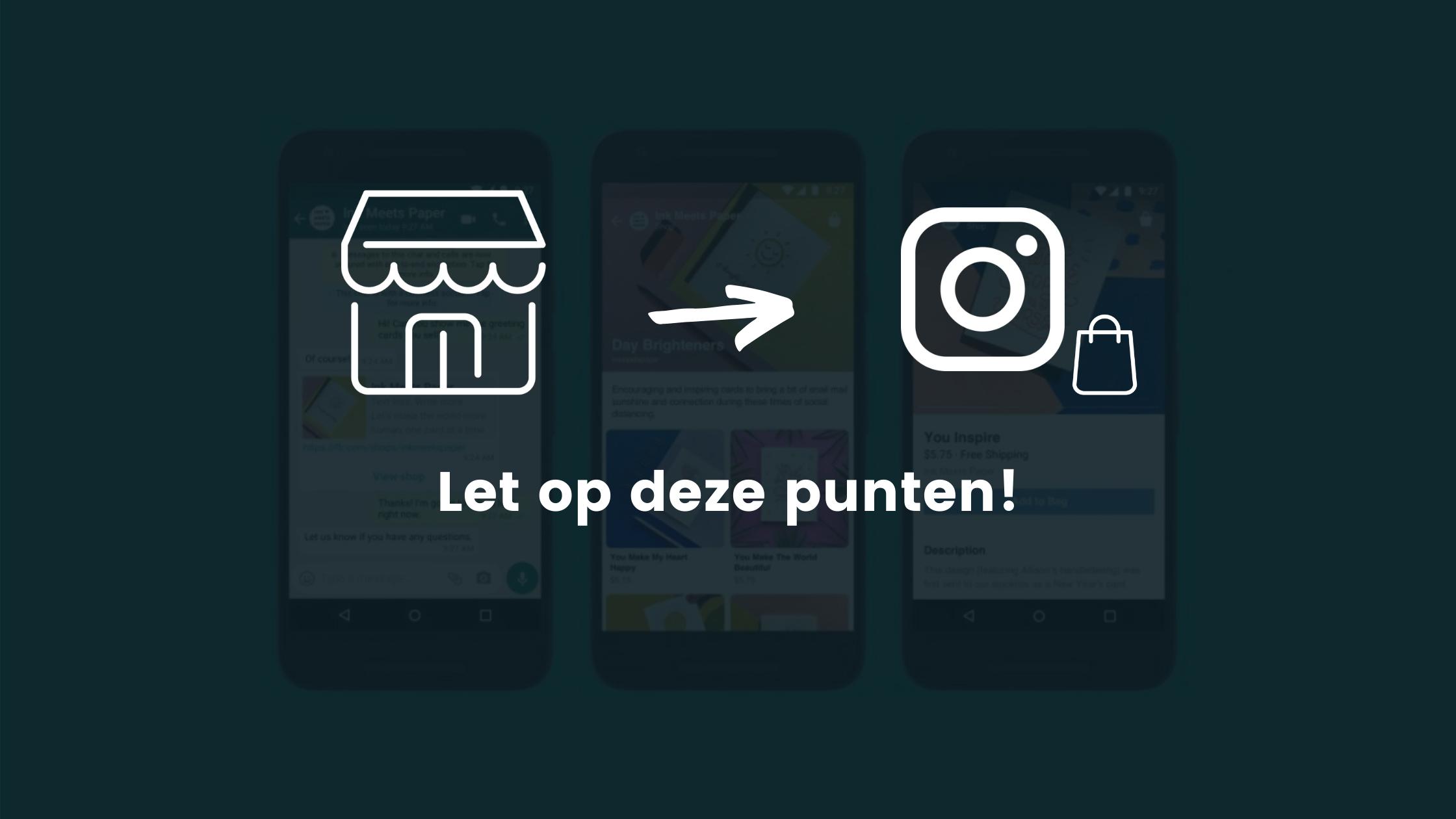 Instagram Shopping: Let op de volgende 3 punten!